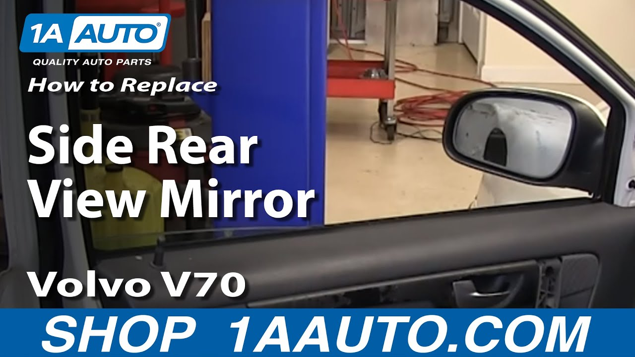 How To Replace Side Rear View Mirror 0107 Volvo V70  YouTube