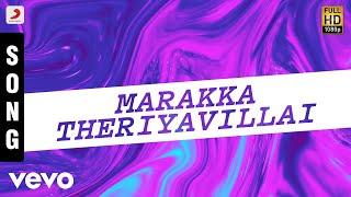 Udhavum Karangal - Marakka Theriyavillai Song | Aadithyan