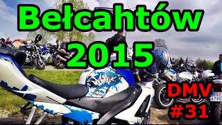 Dajczu MotoVlog #31 - Rozpoczęcie Sezonu Motocyklowego - Bełchatów 2015