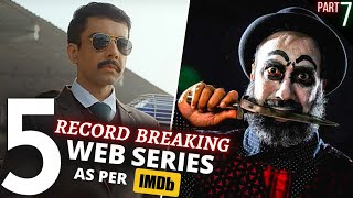 TOP 5 Indian WEB SERIES Beyond Imagination😳IMDB Highest Rating (Part 7)