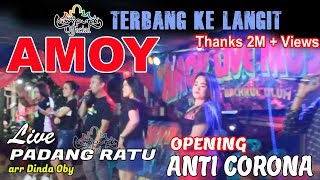 🔴 Opening Amoy Live Music   Padang Ratu   Arr. Din