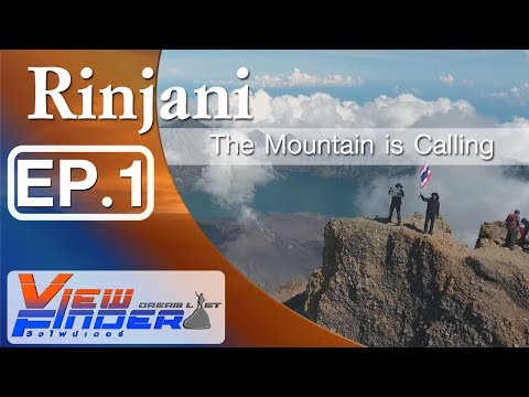 "(Coryright) Viewfinder Dreamlist l    ""Rinjani"" The Mountain Is Calling Ep.1/3"