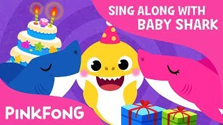 Baby Shark's Birthday | Sing Along with Baby Shark | Pinkfong Songs for Children