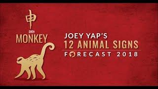 2018 Animal Sign Forecast: MONKEY [Joey Yap]