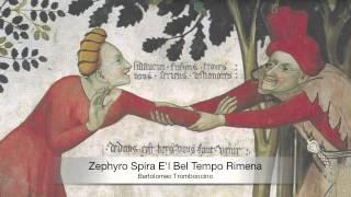 Bartolomeo Tromboncino: Zephyro E