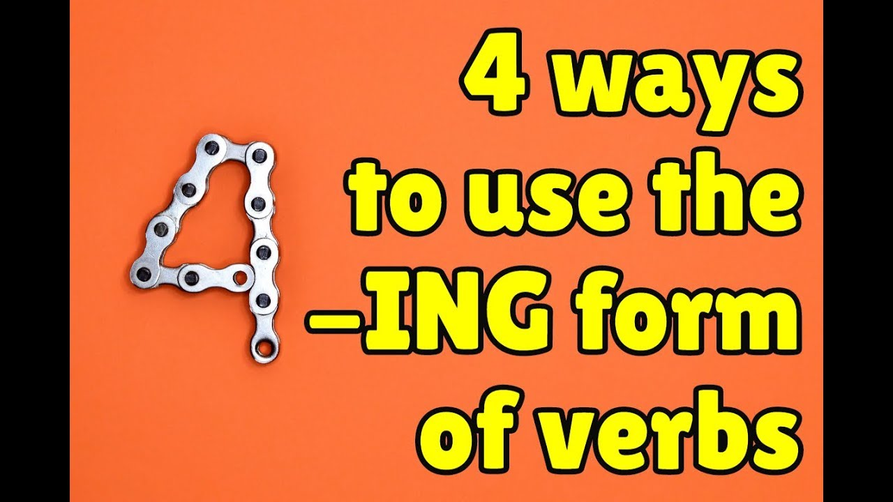 Ing Form Of Verbs In English