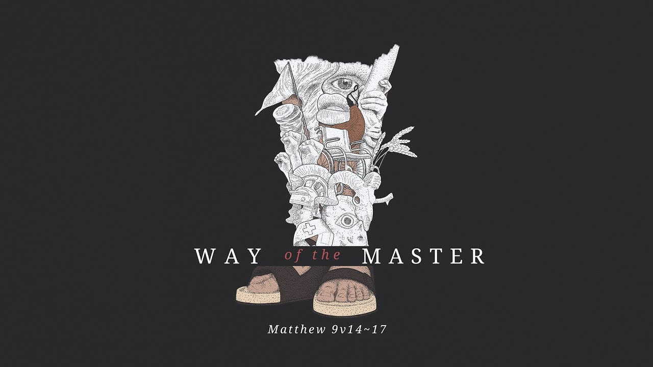Way of the Master part 8 | Wineskins Cover Image