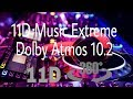 Extreme Bass 11D Music 360° surrounding | 10.2 Dolby Atmos (Advanced Edition)
