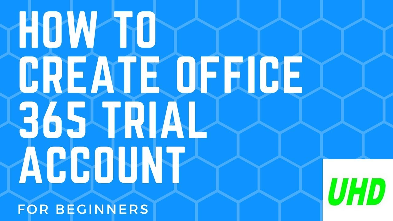 How to create office 365 e3 trial account youtube - Create account in office 365 ...
