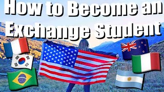 HOW TO BECOME AN EXCHANGE STUDENT // How to Study Abroad in High School