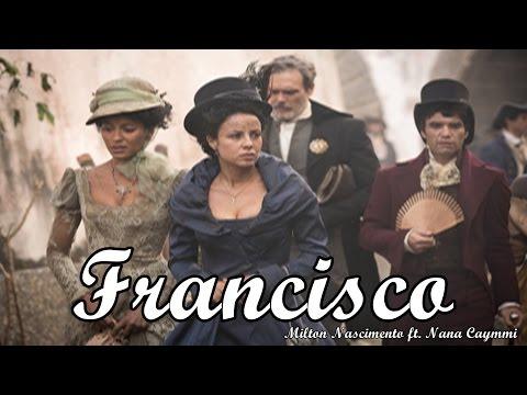 Francisco - Milton Nascimento ft Nana Caymmi  Liberdade Liberdade TEMA DE ABERTURA