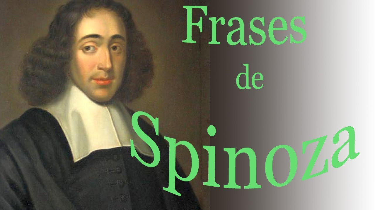 Frases De Spinoza