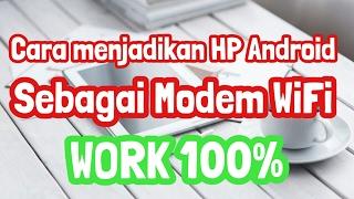 Cara Mudah Menjadikan HP Android sebagai Modem Wifi WORK 100% ✅