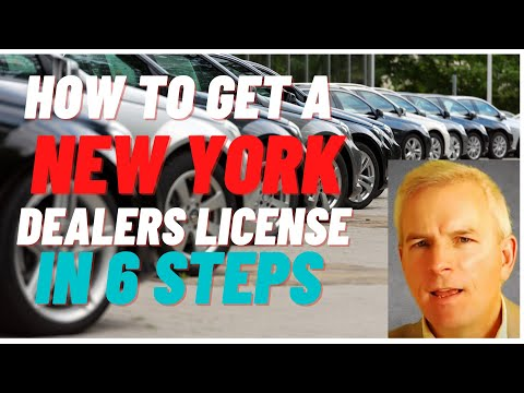 How To Get A New York Dealers License In 6 Steps