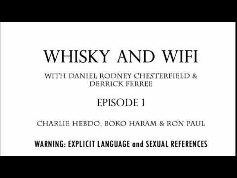 Whisky and Wifi Episode 1 - Charlie Hebdo