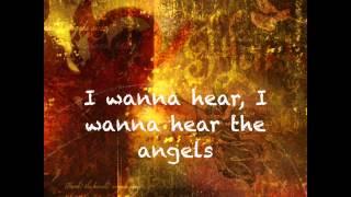 I Wanna Hear The Angels