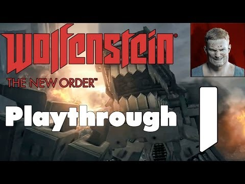 WOLFENSTEIN: THE NEW ORDER | Fergus Timeline | Über Playthrough | #1: Deathshead