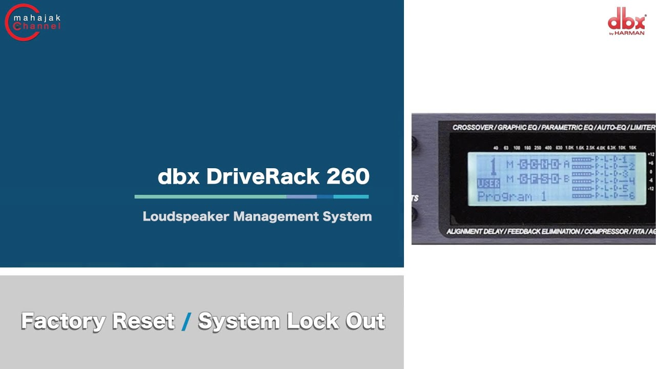 dbx driverack 260 factory reset system lock out youtube. Black Bedroom Furniture Sets. Home Design Ideas