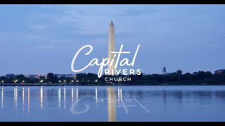 Capital Rivers Church - Welcome Video