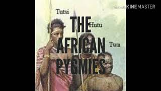 The African Pygmies