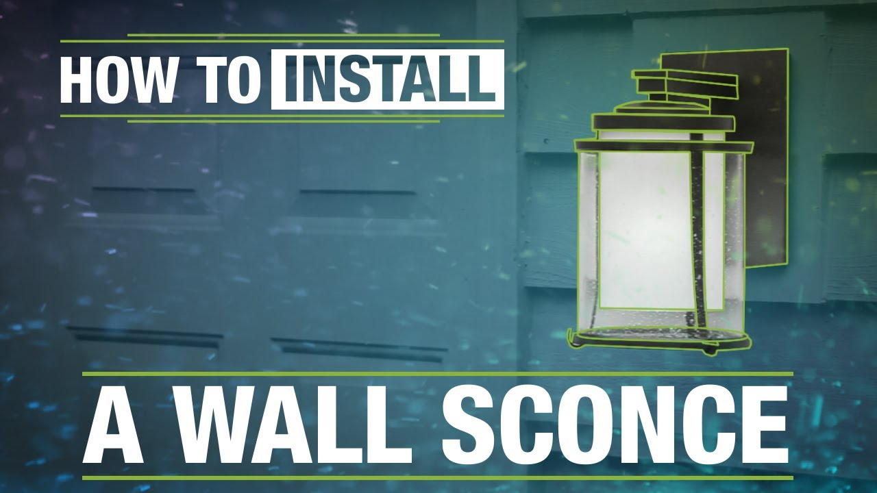 How To Install: An Outdoor Wall Sconce - YouTube