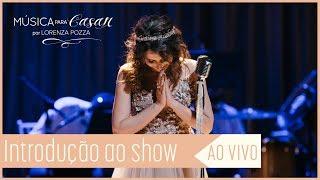 Baixar Introdução | Música para Casar por Lorenza Pozza | AO VIVO