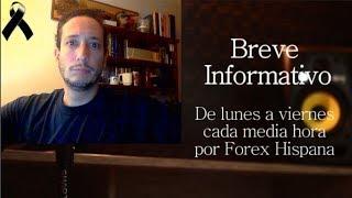 Breve Informativo - Noticias Forex del 24 de Septiembre 2018