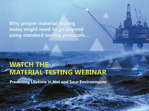 Webinar: Assessing Polymer Performance in Hot and Sour Oil and Gas Environments