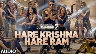 Hare Krishna Hare Ram (Full Audio) | Commando 2 | Vidyut Jammwal,Adah Sharma,Esha Gupta,Armaan Malik