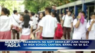 Pagbebenta ng soft drinks at junk foods sa mga school canteen, bawal na sa QC