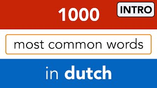 1000 most common words in Dutch,  by Dutch tutor Bart de Pau - introduction