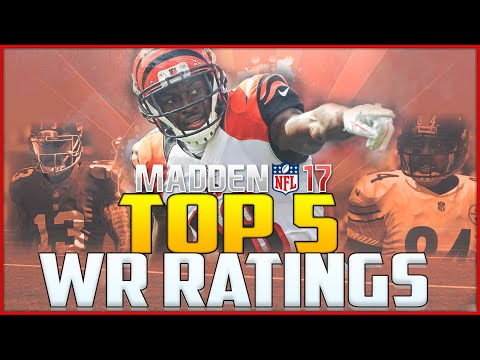 Madden NFL 17 Ratings: Top 5 Wide Receivers!