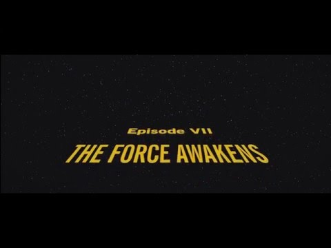 Star Wars: The Force Awakens Opening Crawl (OFFICIAL)