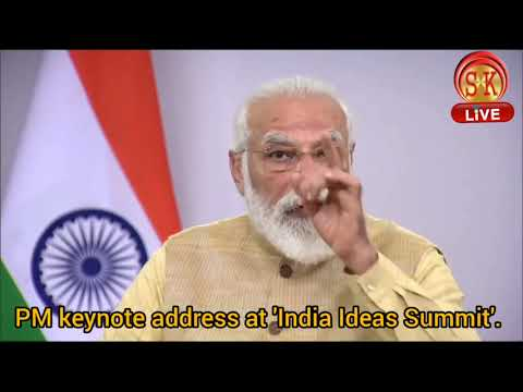 watch-pm-shri-@narendramodi's-keynote-address-at-'india-ideas-summit'.