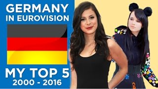 Germany in Eurovision - My top 5 (2000-2016)