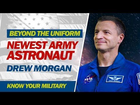 Beyond The Uniform - Newest Army Astronaut Drew Morgan
