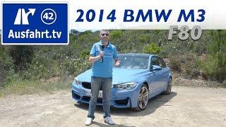 2014 BMW M3 (F80) Test Drive / Fahrbericht der Probefahrt / Test / Review (german)