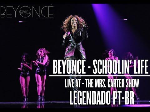 Beyoncé - Schoolin' Life (Live At The Mrs. Carter Show) (Legendado PT-BR)