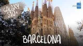 Barcelona - Samsung Galaxy S10 Plus - CINEMATIC Video