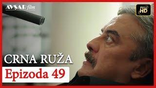 Crna Ruza - Epizoda 49