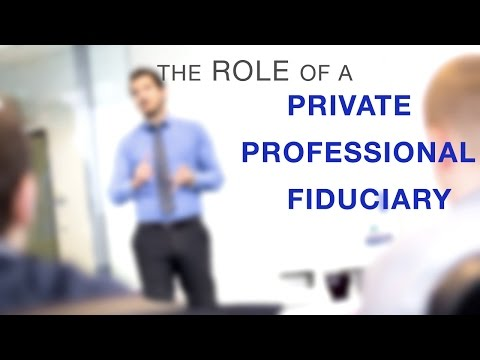 Private Professional Fiduciary