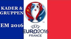 FRANKREICH Europameisterschaft Kader & Gruppen - EM 2016 FRANKREICH (Nominierung)◄FRA #01►
