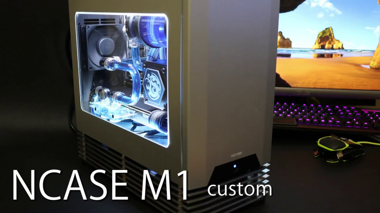 Ncase M1 Pc Case Water Cooling Mod Youtube
