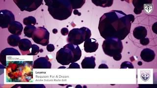 Leama - Requiem For A Dream (Refracture Radio Edit)