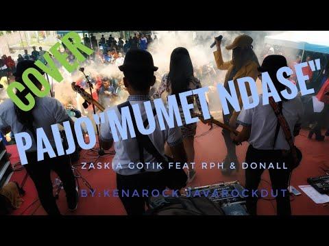 PAIJO MUMET NDASE - ZASKIA GOTIK FEAT RPH & DONAL - KENAROCK LIVE SMK BAITUSALAM NGANJUK