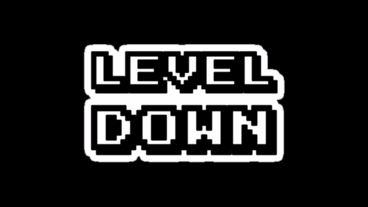 LEVEL DOWN - FINAL LEVEL SOUNDTRACK - YouTube