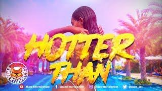 A K - Hotter Than - June 2019