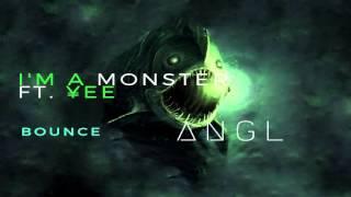 angl i m a monster ft ee ft release