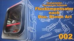 [ZSTS] Fluxkompensator aus Zurück in die Zukunft selber basteln | Projekt 002 [DIY|Ger]