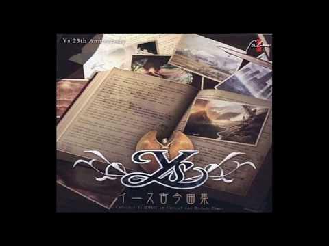 (作業BGM) イース古今曲集 (The Collected Ys MUSIC of Ancient and Modern Times)
